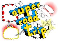 Super Road Trip - Comic book style phrase. royalty free illustration