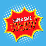 Super sale a banner in style of comics popart with Wow, inscription. Vector illustration Stock Images