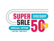 Super sale - creative banner vector illustration. Abstract concept discount 50% promotion layout on white background. Special offer sticker. Limited time only Royalty Free Illustration