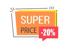 Super Sale Promo Sticker in Square Shape Frame Tag. Super price promo sticker in square shape frame speech bubble 20 discount sale offer vector illustration in Stock Photos