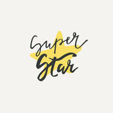 Super star postcard. Modern brush calligraphy with star in vector. Stock Image