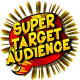 Super Target Audience - Comic book style word vector illustration