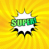 Super wording comic cartoon. In yellow colors with white cloud, halftone effects and radial background in pop-art style. Vector illustration Royalty Free Stock Photo