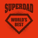 Superdad logo superhero World`s best Royalty Free Stock Photos