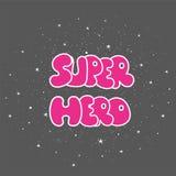 Superhero powerful typography, t-shirt graphic, vector. Royalty Free Stock Photos
