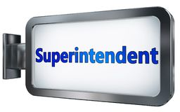 Superintendent on billboard. Superintendent wall light box billboard background , isolated on white Stock Image