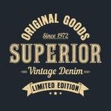 Superior denim, original goods graphic for t-shirt. Vintage clothes design with grunge. Authentic apparel typography. Vector. Superior denim, original goods vector illustration