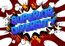 Superior Diversity - Comic book style words. royalty free illustration