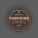 Superior vintage round stamp for denim or t-shirt. Design for printing products, badge, applique, label, t shirt, jeans and casual wear print. Vector Royalty Free Stock Photography