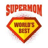 Supermom商标超级英雄最佳世界的` s 免版税图库摄影