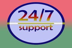 Support 24 hours per 7 days. Service 24 hours per 7 days - promotion sign for any service Stock Photography
