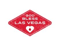 Support for Las Vegas because of mass shooting. God Bless Las Vegas. Response to mass shooting at concert. Support for Las Vegas Royalty Free Stock Photo