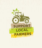 Support Local Farmers. Creative Organic Eco Vector Illustration on Recycled Paper Background.  vector illustration