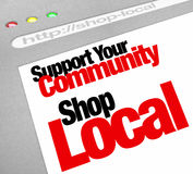 Support Your Community Shop Local Website Store Screen. The words Support Your Community Shop Local on a computer screen showing a website store or business royalty free illustration