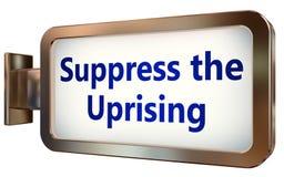 Suppress The Uprising on billboard background. Suppress The Uprising wall light box billboard background , isolated on white Royalty Free Stock Image