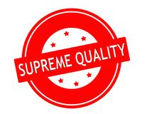 Supreme quality. Stamp with text supreme quality inside,  illustration Stock Images