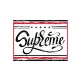 SUPREME. Typography slogan print illustration. With lettering royalty free illustration