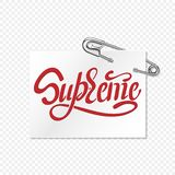SUPREME. Typography slogan print with pin. Illustration with lettering stock illustration