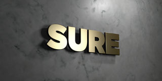 Sure - Gold sign mounted on glossy marble wall - 3D rendered royalty free stock illustration. This image can be used for an online website banner ad or a print vector illustration