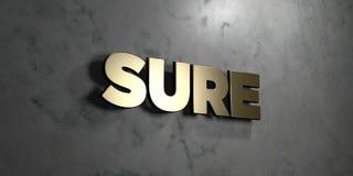 Sure - signe d'or monté sur le mur de marbre brillant - 3D a rendu l'illustration courante gratuite de redevance Images libres de droits