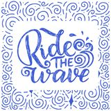 Surf lettering quote for posters, prints, cards. Surfing related textile design. Vintage illustration. Stock Image