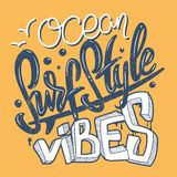 Surf style ocean vibes lettering print Royalty Free Stock Image