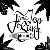 Surfboard and lettering text It s time to surf. Royalty Free Stock Images