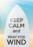 Surfing design Keep Calm and pray for wind Royalty Free Stock Photo