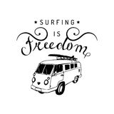 Surfing is freedom vector typographic poster. Vintage hand drawn surfing bus sketch. Beach minivan illustration. Stock Image