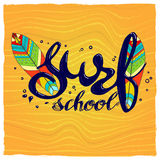 Surfing school logo, emblem or label design template with surf board. Surf school t-shirt print vector concept. surf board with hand drawn letters about surf Royalty Free Stock Images