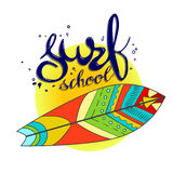 Surfing school logo, emblem or label design template with surf board. Surf school t-shirt print vector concept. surf board with hand drawn letters about surf Royalty Free Stock Photo