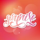 Surprise lettering Calligraphy Brush Text Holiday Vector Sticker Watercolor. Surprise lettering Calligraphy Brush Text Holiday Vector illustration Watercolor royalty free illustration