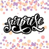 Surprise lettering Calligraphy Brush Text Holiday Vector Sticker Watercolor. Surprise lettering Calligraphy Brush Text Holiday Vector illustration Watercolor vector illustration