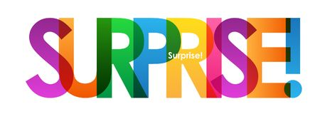 SURPRISE! colorful overlapping letters vector banner. SURPRISE! overlapping semi-transparent letters word concept banner. Rainbow palette. Vector vector illustration
