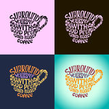 Surround yourself with good people and black coffee inscription. Royalty Free Stock Images