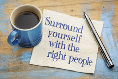 Surround yourself with the right people - napkin concept Stock Image