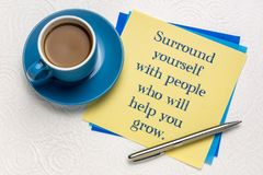 Free Surround Yourself With People Who Will Help Stock Images - 138379184