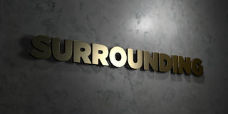 Surrounding - Gold text on black background - 3D rendered royalty free stock picture. This image can be used for an online website banner ad or a print Stock Images