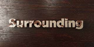 Surrounding - grungy wooden headline on Maple  - 3D rendered royalty free stock image. This image can be used for an online website banner ad or a print Royalty Free Stock Images