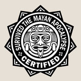 Survived the Mayan Apocalypse. / Certified Seal Royalty Free Stock Photos