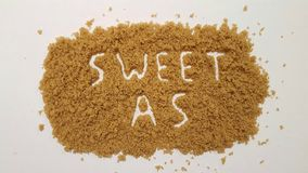 Sweet As Spelled Out in Brown Sugar. Sweet As Sugar. stock photography