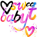 Sweet baby. T-shirt lettering graphics design. Text sweet. T-shirt graphics design. watercolor illustration Royalty Free Stock Photo