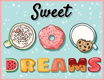 Sweet dreams cute funny postcard with cups of sweet drinks and donut. Cute coffee mugs and desert with tempting inscription flyer royalty free illustration
