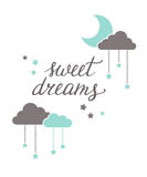 Sweet dreams lettering. Sweet dreams hand lettering with moon, stars and clouds Royalty Free Stock Photo