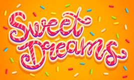 Sweet dreams lettering. Vector hand drawing text Sweet Dreams. Sweet dreams lettering like cookies with candies Stock Photo