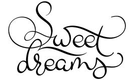 Sweet dreams text on white background. Hand drawn Calligraphy lettering Vector illustration EPS10 Royalty Free Stock Image