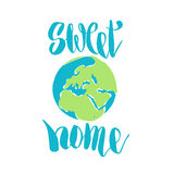 Sweet home. Hand drawn lettering quote. Typography poster Stock Photography