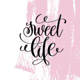 Sweet life hand written lettering positive quote Royalty Free Stock Photography