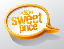Sweet price speech bubble Royalty Free Stock Image