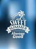 Sweet Summer Always Good poster design Royalty Free Stock Photos